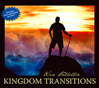 Kingdom Transitions by Kris Vallotton