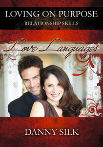 Love Languages by Danny Silk