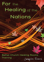For the Healing of the Nations by Joaquin Evans