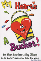 My Heart's a Bucket by Mike Seth