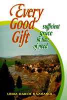 Every Good Gift by Linda Baker Kaahanui