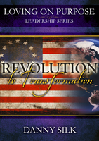 Revolution to Transformation by Danny Silk