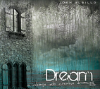 Dream: A Release Into Creative Dreaming by Josh Albillo
