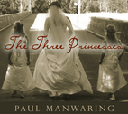 Three Princesses by Paul Manwaring