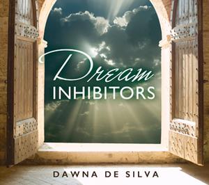 Dream Inhibitors by Dawna De Silva