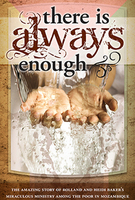 There is Always Enough by Rolland & Heidi Baker