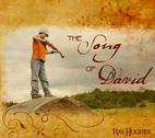 The Song of David by Ray Hughes