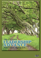 Leadership Advance - November 2006 by Kris Vallotton, Danny Silk, Bill Johnson, and Banning Liebscher