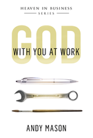 God With You At Work by Andy Mason