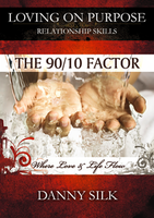 The 90/10 Factor by Danny Silk