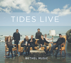 Tides Live by Bethel Music
