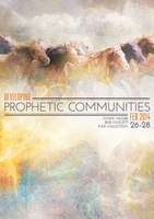 Developing Prophetic Communities February 2014 by Kris Vallotton and Cindy Jacobs