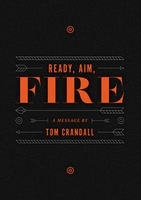 Ready, Aim, Fire by Tom Crandall