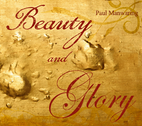 Beauty and Glory by Paul Manwaring