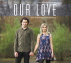 Our Love by Josh & Amberley Klinkenberg