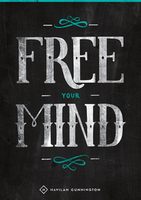 Free Your Mind by Havilah Cunnington