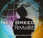 The New Breed of Revivalist by Banning Liebscher