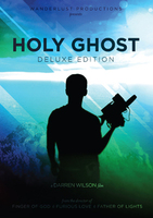 Holy Ghost DVD - Deluxe by Wanderlust Productions
