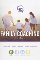 Family Coaching Workbook by Allison Armerding, Wendy Crawford, and Danny Silk