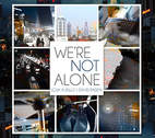 We're Not Alone by Josh Albillo