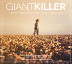 Giant Killer: Discovering Our Power in Every Situation by Abi Stumvoll