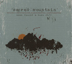 Sacred Mountain by Burn 24/7 and Sean Feucht