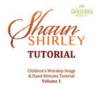 Children's Worship Songs & Hand Motions Tutorial Volume 1 by Shaun Shirley