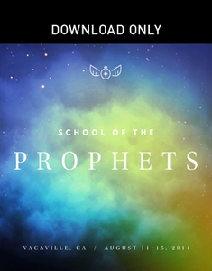 School of the Prophets 2014 - Vacaville  by Kris Vallotton and Dan McCollam