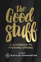 The Good Stuff by Havilah Cunnington