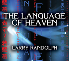 The Language of Heaven by Larry Randolph