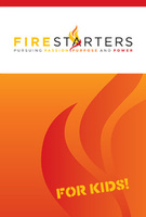 Firestarters for Kids Student Manual by Kevin Dedmon and Seth Dahl