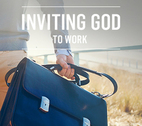 Inviting God to Work by Andy Mason