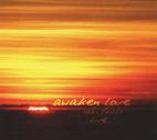 Awaken Love - Sean Feucht by Sean Feucht