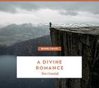 A Divine Romance by Tom Crandall