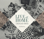 Cageless Birds: Live at Home by Jonathan & Melissa Helser