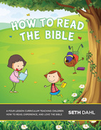 How to Read the Bible Curriculum by Seth Dahl