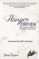 Hunger Driven: Overcoming Fear and Skepticism  of the Supernatural Christian Lifestyle by Brian Nickens