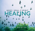 Body, Soul and Sprit Healing by Dawna De Silva