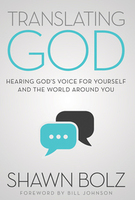 Translating God by Shawn Bolz