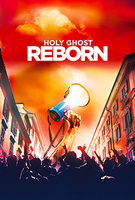 Holy Ghost Reborn by Wanderlust Productions