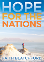 Hope for the Nations by Faith Blatchford