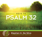Keys to Psalm 32 by Stephen De Silva