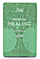 Bethel Medical Healing Conference 2015 by Global Legacy