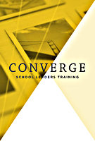 Converge: School Leaders Training 2016 by School Planting  & Development Team