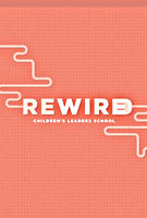 ReWire: Children's Leaders School by Bethel Children's Department