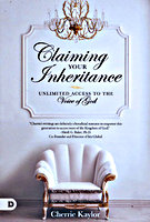 Claiming Your Inheritance by Cherrie Kaylor