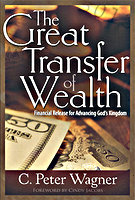 The Great Transfer of Wealth by C. Peter Wagner