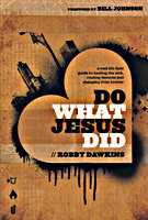 Do What Jesus Did by Robby Dawkins
