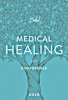 Bethel Medical Healing Conference 2016 by Global Legacy
