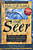 The Seer Expanded Edition by James Goll